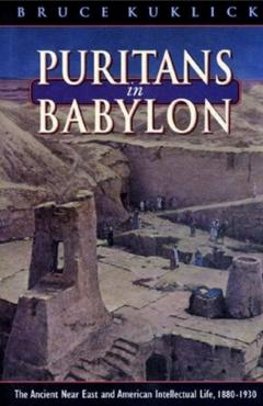 Puritans in Babylon