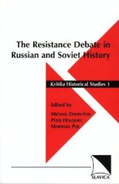 book cover, The Resistance Debate in Russian and Soviet History