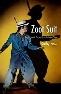 , book cover, Zoot Suit: The Enigmatic Career of an Extreme Style