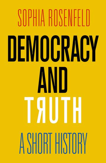 Democracy and Truth: A Short History